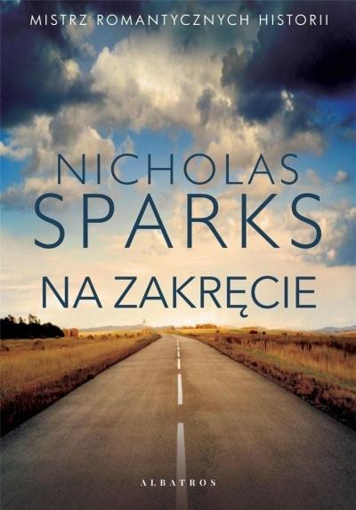 Na zakręcie Nicholas Sparks