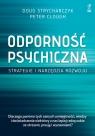 Odporność psychiczna. Strategie i narzędzia rozwoju Strycharczyk Doug, Clough Peter
