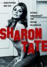 Sharon Tate. Historia morderstwa żony Romana Polańskiego Statman Alisa, Tate Brie