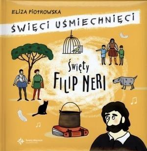 Święty Filip Neri Piotrowska Eliza