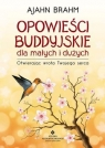 Opowieści buddyjskie - dla małych i dużych