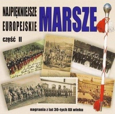 Najpiękniejsze marsze europejskie cz.2 CD praca zbiorowa