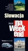 Słowacja na weekend
