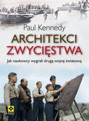 Architekci zwycięstwa Kennedy Paul