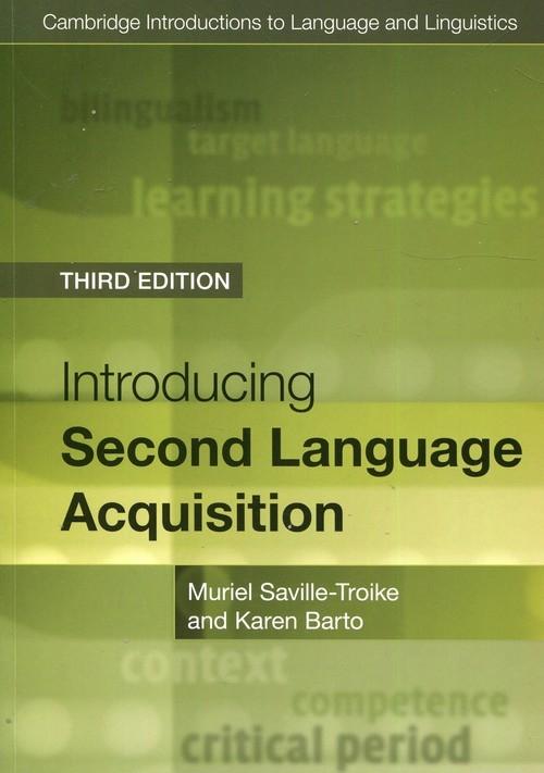 Introducing Second Language Acquisition Saville-Troike Muriel, Barto Karen