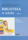 Biblioteka w szkole część 1