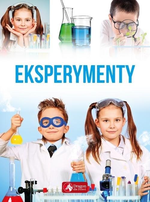 Eksperymenty dla dzieci opracowanie zbiorowe