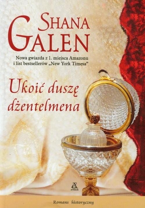 Ukoić duszę dżentelmena Galen Shana