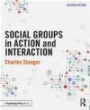 Social Groups in Action and Interaction Charles Stangor