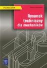Rysunek techniczny dla mechaników Podręcznik Lewandowski Tadeusz