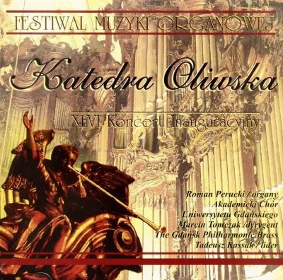 Katedra Oliwska. XLVI Koncert Inauguracyjny CD praca zbiorowa