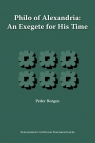 Philo of Alexandria, an Exegete for His Time