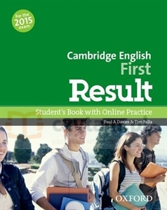 Cambridge English First Result 2015 Student's Book with Online Practice Paul A. Davies, Tim Falla