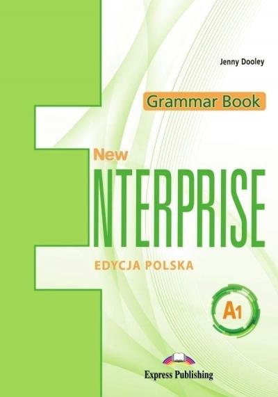 New Enterprise A1 Grammar Book + DigiBook. Język angielski. Kompendium gramatyczne dla szkół ponadpodstawowych Jenny Dooley