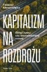 Kapitalizm na rozdrożu