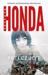 Przeczucie Tetsuya Honda