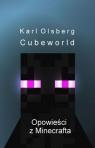 Opowieści z Minecrafta 1 Cubeworld  Olsberg Karl