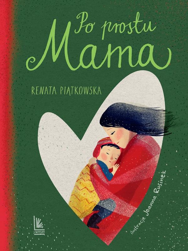 Po prostu mama Piątkowska Renata