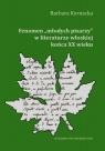 Fenomen młodych pisarzy w literaturze włoskiej końca XX wieku Kornacka Barbara