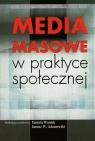 Media masowe w praktyce społecznej