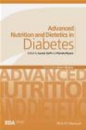 Advanced Nutrition and Dietetics in Diabetes Gary Frost