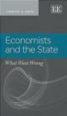 Economists and the State Timothy Roth