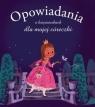 Opowiadania o księżniczkach dla mojej córeczki