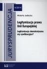 Jurysprudencja 4/2014 Legitymizacja prawa Unii Europejskiej