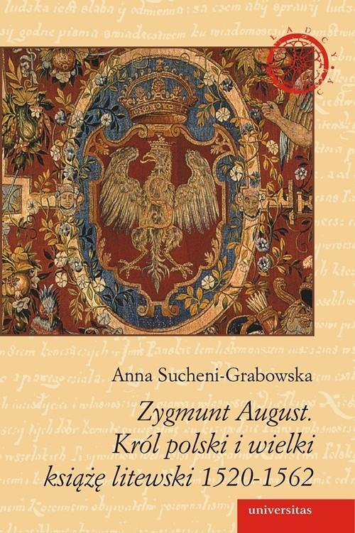 Zygmunt August Sucheni-Grabowska Anna