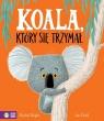 Koala, który się trzymał