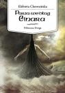 Pasja według Einara Północna Droga Cherezińska Elżbieta