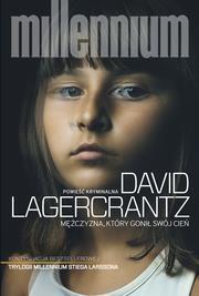 Mężczyzna, który gonił swój cień (Uszkodzona okładka) David Lagercrantz