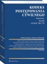 Kodeks postępowania cywilnego Komentarz Tom 3 Artykuły 506-729 Tom III Opracowanie zbiorowe