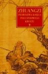 ZhuangziPrawdziwa Księga Południowego Kwiatu