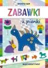 Zabawki z pianki Bądź kreatywny Guzowska Beata