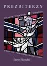 Prezbiterzy. Życie wspólne, liturgia, parafia..