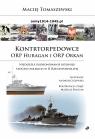 Kontrtorpedowce ORP Huragan i ORP Orkan.
