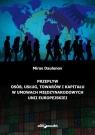 Przepływ osób, usług, towarów i kapitału w umowach międzynarodowych Unii Europejskiej