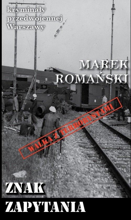 Znak zapytania Romański Martek