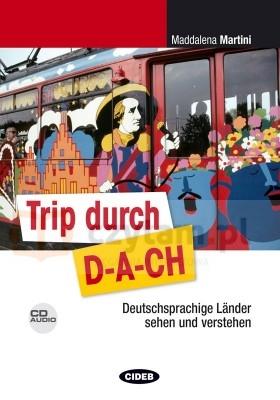 Trip durch DACH +CD Maddalena Martini