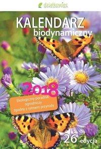 Kalendarz biodynamiczny 2018 Wiland Janusz, Szymona Jerzy, Legutowska Hanna