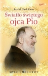 Duchowe światła o.Pio. Myśli i modlitwy