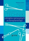 Instrumentarium i techniki zabiegów operacyjny Kotomska,Karpeta,Danielewicz