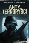 Antyterroryści Polskie elitarne siły specjalne w akcji
