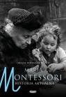 Maria Montessori Historia aktualna