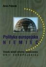 Polityka europejska Niemiec Debata wokół reformy i poszerzenia Unii Paterek Anna