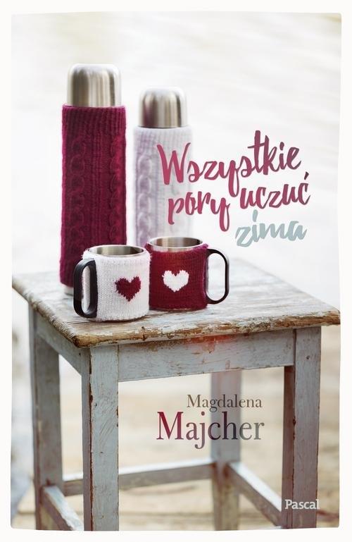 Wszystkie pory uczuć Zima Majcher Magdalena