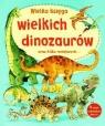 Wielka księga wielkich dinozaurów oraz kilku mniejszych