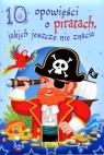 10 opowieści o piratach jakich jeszcze nie znacie