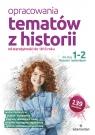 Opracowania tematów z historii dla klas 1-2 liceum i technikum (OH12-20)